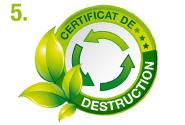 L'édition d'un certificat de destruction